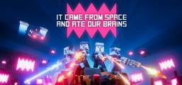It came from space, and ate our brains Game