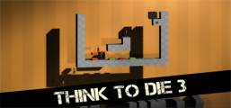 Download Think To Die 3 Game