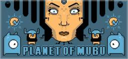 Planet of Mubu Game