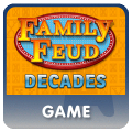 Family Feud Decades™ Game