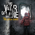 This War of Mine: The Little Ones Game