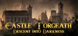 Castle Torgeath: Descent into Darkness Game