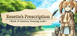 Resette's Prescription ~Book of memory, Swaying scale~ Game