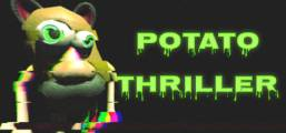 Potato Thriller Game