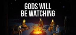 Gods Will Be Watching Game