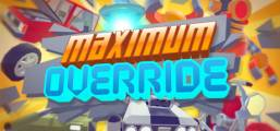 Maximum Override Game