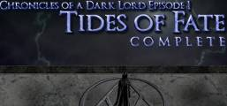 Chronicles of a Dark Lord: Episode 1 Tides of Fate Complete Game