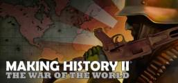 Making History II: The War of the World Game