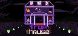Trap House Game
