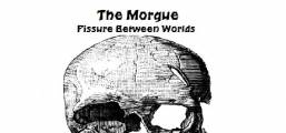The Morgue Fissure Between Worlds Game