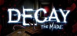 Decay: The Mare Game