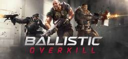 Download Ballistic Overkill Game