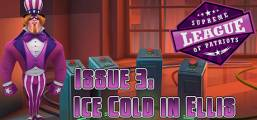 Supreme League of Patriots - Episode 3: Ice Cold in Ellis Game