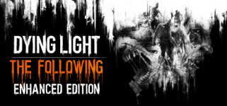 Download Dying Light: The Following - Enhanced Edition