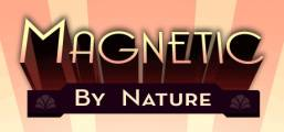 Magnetic By Nature Game