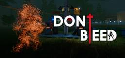 Download Don't Bleed Game