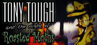 Tony Tough and the Night of Roasted Moths