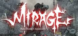 Rain Blood Chronicles: Mirage Game