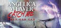 Angelica Weaver: Catch Me When You Can Game