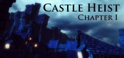 Castle Heist: Chapter 1 Game