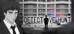 Detective Hunt - Crownston City PD Game