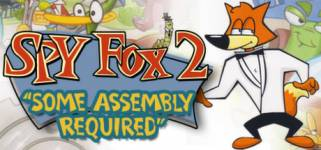 "Spy Fox 2 ""Some Assembly Required"""