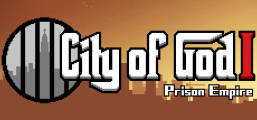 City of God I - Prison Empire Game