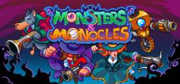 Monsters and Monocles Game