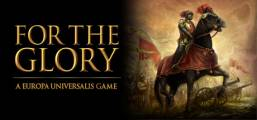 For The Glory: A Europa Universalis Game Game