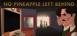 No Pineapple Left Behind Game