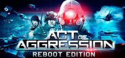 Act of Aggression - Reboot Edition Game