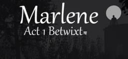 Marlene Betwixt Game