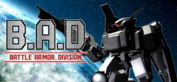 B.A.D Battle Armor Division Game