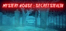 MYSTERY HOUSE : SECRET STEALTH Game
