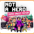 NOT A HERO: SUPER SNAZZY EDITION Game