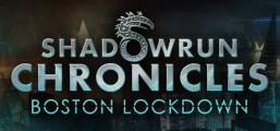 Shadowrun Chronicles - Boston Lockdown Game