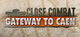 Close Combat - Gateway to Caen Game
