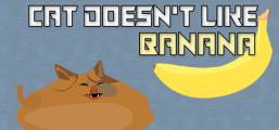 Cat doesn't like banana Game