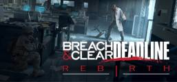 Breach & Clear: Deadline Rebirth (2016) Game