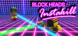 Block Heads: Instakill Game