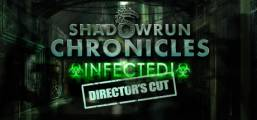 Shadowrun Chronicles: INFECTED Director's Cut Game