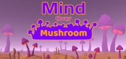 Mind Over Mushroom Game