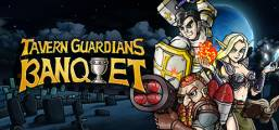TAVERN GUARDIANS: BANQUET Game