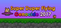 Super Duper Flying Genocide 2017 Game