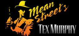Tex Murphy: Mean Streets Game