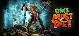 Download Orcs Must Die! Game