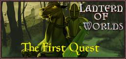 Lantern of Worlds - The First Quest Game