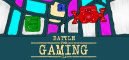 Battle for Gaming Game