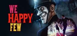 Download We Happy Few Game