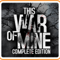 This War of Mine: Complete Edition Game